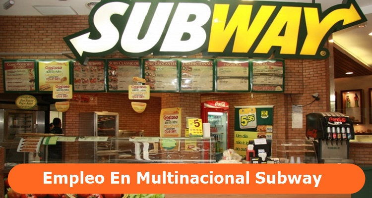 Empleo en Multinacional Subway