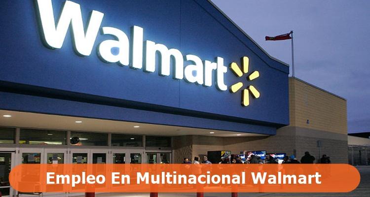 Empleo en Multinacional Walmart