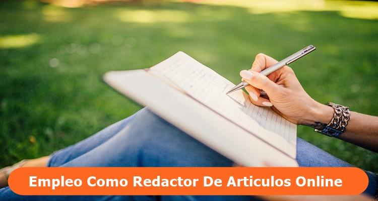Empleo Como Redactor de Artículos Online