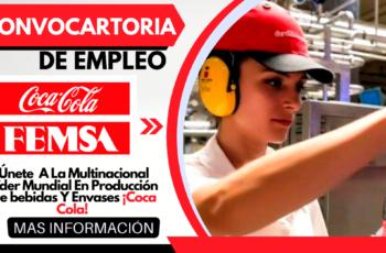 Nuevos Puestos De Empleo En Coca Cola FEMSA