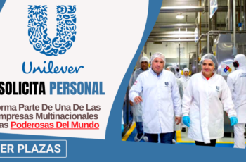 Empresa Multinacional Unilever requiere personal