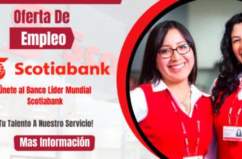 Banco Scotiabank Tiene Nuevos Puestos De Empleo